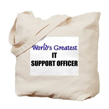 Worlds Greatest IT SUPPORT OFFICER Tote Bag