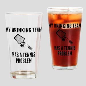 Drinking Team Tennis Problem Drinking Glass
