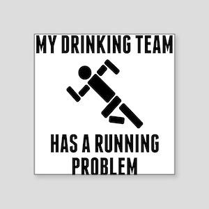 Drinking Team Running Problem Sticker