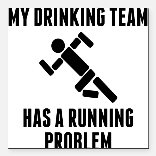 Drinking Team Running Problem Square Car Magnet 3""