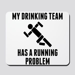 Drinking Team Running Problem Mousepad