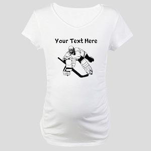 Hockey Goalie Maternity T-Shirt