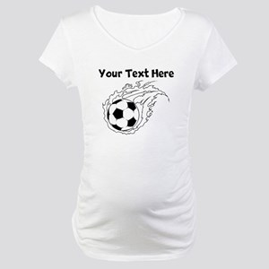 Flaming Soccer Ball Maternity T-Shirt