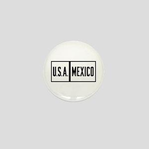 USA-Mexico Border Sign, Arizona Mini Button