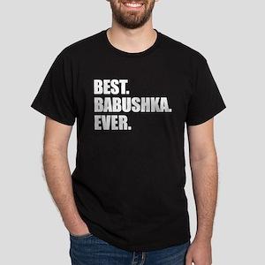 Best. Babushka. Ever. T-Shirt