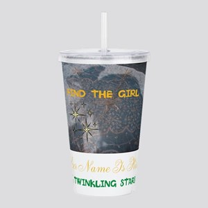 FIND THE GIRL. HER NAM Acrylic Double-wall Tumbler