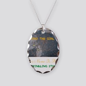 FIND THE GIRL. HER NAME IS KIS Necklace Oval Charm