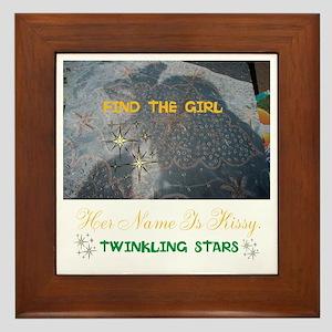 Find The Girl. Her Name Is Kissy. Framed Tile