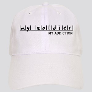 My Soldier, My Addiction Cap