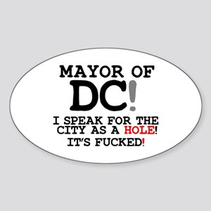 CITY AS A HOLE - ITS FUCKED - WASHINGTON D Sticker