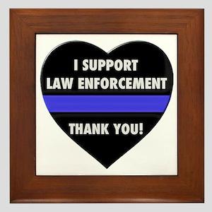 I Support Law Enforcement Framed Tile