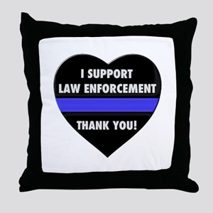 I Support Law Enforcement Throw Pillow