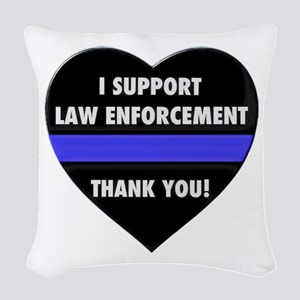 I Support Law Enforcement Woven Throw Pillow