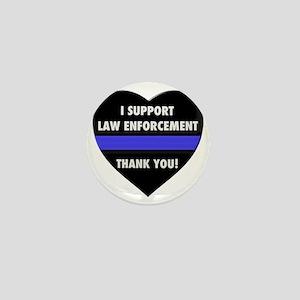 I Support Law Enforcement Mini Button