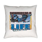 SNOWMOBILING-IS-LIFE- Everyday Pillow