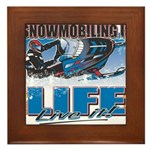 SNOWMOBILING-IS-LIFE- Framed Tile