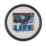 SNOWMOBILING-IS-LIFE- Large Wall Clock