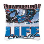 SNOWMOBILING-IS-LIFE- Woven Throw Pillow