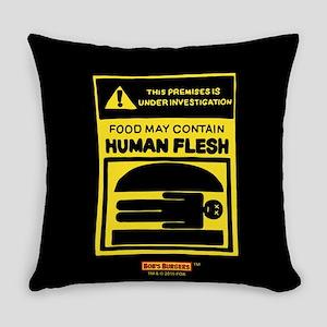 Bob's Burgers Human Flesh Everyday Pillow