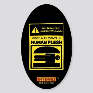 Bob's Burgers Human Flesh Sticker (Oval)