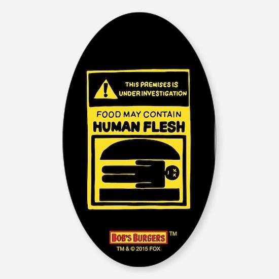 Bob's Burgers Human Flesh Sticker (Oval)