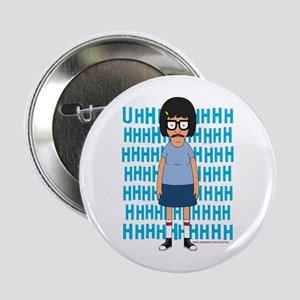"""Bob's Burgers Tina Uhh 2.25"""" Button"""