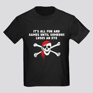 Until Someone Loses An Eye T-Shirt