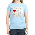 Mommy Loves It Women's Light T-Shirt