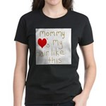 Mommy Loves It Women's Dark T-Shirt