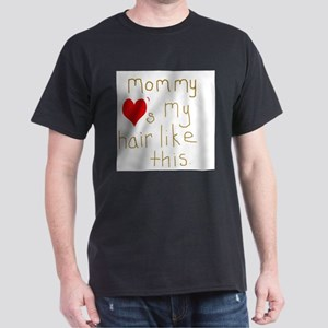 Mommy Loves It Dark T-Shirt