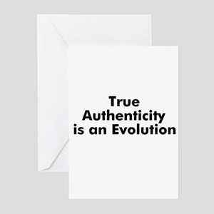 True Authenticity is an Evolu Greeting Cards (Pk o