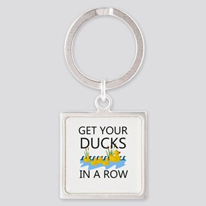 GET YOUR DUCKS IN A ROW Square Keychain