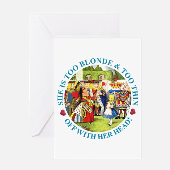She's Too Blonde & Too Thin! Off Wit Greeting Card