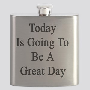 Today Is Going To Be A Great Day  Flask