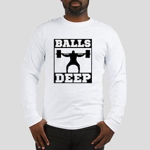 Balls Deep Long Sleeve T-Shirt