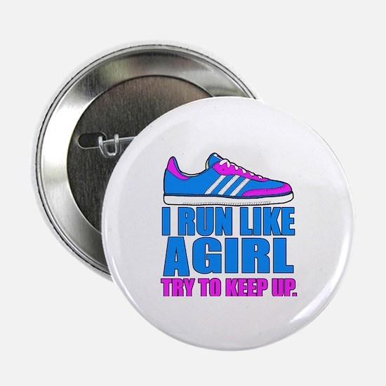 "Run Like a Girl II 2.25"" Button"