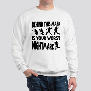 WORST NIGHTMARE Sweatshirt