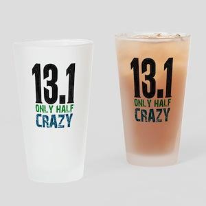 halfmarathonhalfcrazy Drinking Glass