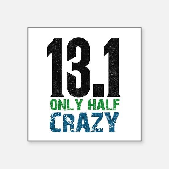half marathon half crazy Sticker