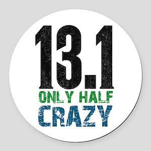 half marathon half crazy Round Car Magnet