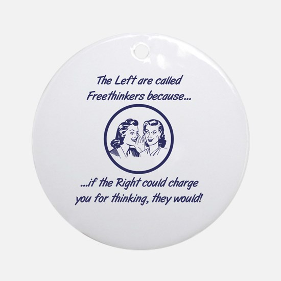 Left Freethinkers Round Ornament