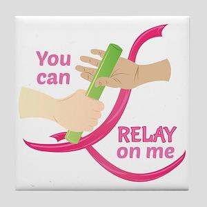 Relay On Me Tile Coaster