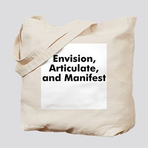 Envision, Articulate, and Man Tote Bag