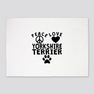 Peace Love Yorkshire Terrier 5'x7'Area Rug