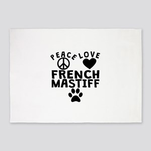 Peace Love French Mastiff 5'x7'Area Rug