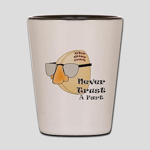 Trust A Fart Shot Glass