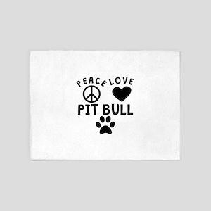 Peace Love Pit Bull 5'x7'Area Rug