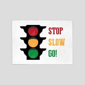 Stop Slow Go 5'x7'Area Rug