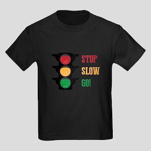 Stop Slow Go T-Shirt