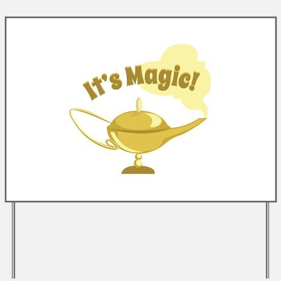 Its Magic Yard Sign